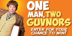One Man Two Guvnors Contest