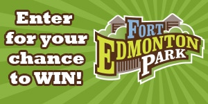 Ultimate Fort Edmonton Park Prize Contest