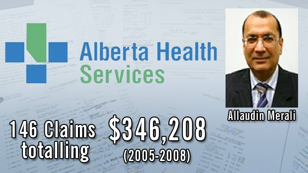 Expense reports released by Alberta Health Services for Executive Vice-President and CFO Allaudin Merali, show claims totalling hundreds of thousands of dollars during 2005-2008.